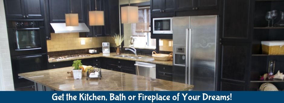 Get the Kitchen, Bath or Fireplace of Your Dreams! | Kitchen